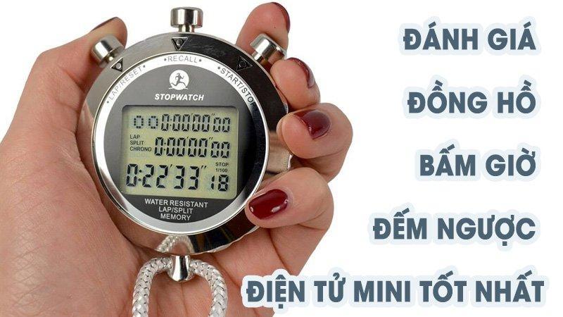 Đánh giá] đồng hồ bấm giờ đếm ngược điện tử mini tốt nhất